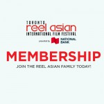 Become a REEL ASIAN MEMBER today!