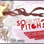 SUBMISSIONS NOW OPEN: So You Think You Can Pitch?